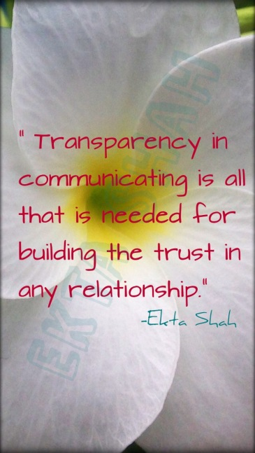 Life as it comes - Transparent communications - Quote