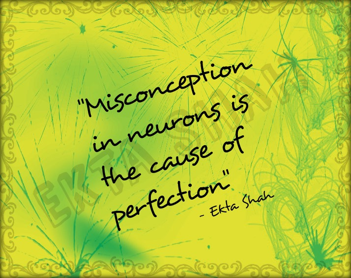 Misconception to perfection - Quote - Life as it comes